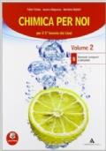 CHIMICA PER NOI - vol. 2 - B