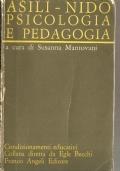 Asili – Nido: psicologia e pedagogia (INTROVABILE)