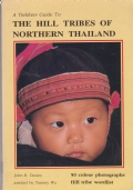 The Hill Tribes of Northern Thailand