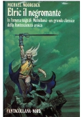 ELRIC IL NEGROMANTE - NORD Fantacollana n. 30