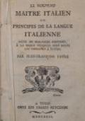 Le nouveau maitre italien ou principes de la langue italienne, suivis de dialogues continus, à la marge desquels sont notés les impropres à èviter.