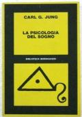 LA PSICOLOGIA DEL SOGNO (1916-48)