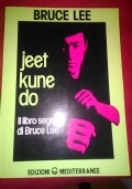 JEET KUNE DO IL LIBRO SEGRETO DI BRUCE LEE