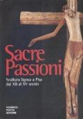 Sacre Passioni. Scultura lignea a Pisa dal XII al XV secolo