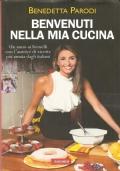 Benvenuti nella mia cucina: un anno ai fornelli con l'autrice di ricette più amata dagli italiani