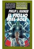 IL FIGLIO DEL SOLE - Tascabili Nord Fantascienza n. 11