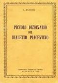 Piccolo dizionario del dialetto piacentino. L. Bearesi