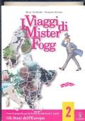 I VIAGGI DI MISTER FOGG vol. 2