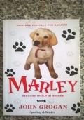 Marley un cane unico al mondo