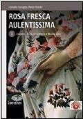 ROSA FRESCA AULENTISSIMA -ED.GIALLA - VOL 2 - UMANESIMO RINASCIMENTO E MANIERISMO