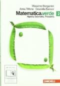 Matematica. Verde. Algebra. Geometria. probabilità. Con esapnsione online. Per le Scuole superiori