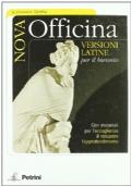 Nova officina. Versioni latine. Per il biennio
