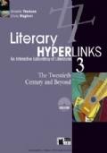 Literary hyperlinks. Per le Scuole superiori. Con DVD-ROM