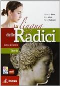 La lingua delle radici. Corso di latino teoria. Con espansione online. Per le Scuole superiori. Con CD-ROM