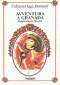 Avventura a Granada (Oggi, domani 23)
