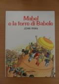Mabel e la torre di Babele