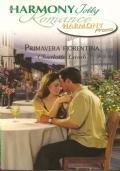 Primavera fiorentina (Harmony Jolly Romance Promo  HPRM 14A) 2009