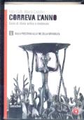 CORREVA L'ANNO 1 corso di storia antica e medievale: dalla preistoria alla fine della repubblica + ATTIVAMENTE