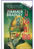 LA CASA TRA I MONDI - Fanucci Il Libro d'Oro della Fantascienza n. 69