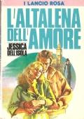 L'altalena dell'amore (I Lancio Rosa n. 21) ROMANZI ROSA – JESSICA DELL'ISOLA