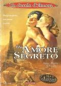 Un amore segreto (Un secolo d'amore 1)