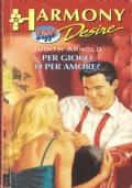 Per gioco o per amore (Harmony Desire n. 10) ROMANZI ROSA – JUDITH ARNOLD