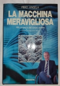 LA MACCHINA MERAVIGLIOSA - Alla scoperta del corpo umano