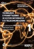 Tecnologie e progettazione di sistemi informatici e di telecomunicazioni. Per l?articolazione informatica degli Istituti tecnici settore tecnologico vol.1