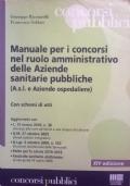 Manuale per i concorsi nel ruolo amministrativo delle Aziende sanitarie pubbliche XIV ed.