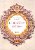 Le Residenze del Vino Enoteche Regionali in Piemonte