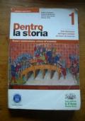 Dentro la Storia - Ediz. arancione. Con espansione online. Per le Scuole superiori: 1