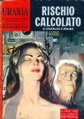 RISCHIO CALCOLATO - Mondadori Urania n. 249
