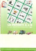 Le patenti A e B e la sottocategoria A1: guida pratica alla soluzione dei nuovi quiz ministeriali (GUIDE – PATENTE DI GUIDA)
