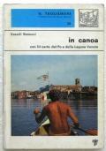 IN CANOA - CON 54 CARTE DEL PO E DELLA LAGUNA VENETA