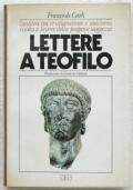 LETTERE A TEOFILO. L'antitesi tra cristianesimo e stoicismo risolta a favore della pagana saggezza