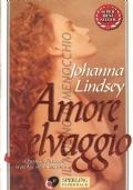 Amore selvaggio (ROMANZI ROSA STORICI – JOHANNA SPERLING)
