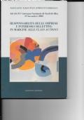 RESPONSABILITA' DELLE IMPRESE E INTERESSI COLLETTIVI: IN MARGINE ALLE CLASS ACTIONS