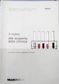 Il nuovo alla scoperta della chimica + quaderno di laboratorio + CD