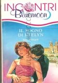 Il sogno di Evelyn (Bluemoon Incontri n. 8) ROMANZI ROSA – EMI D'ANGELI