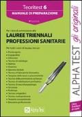 Teoritest. Vol.6. Manuale di preparazione per i test di ammissione alle lauree triennali delle professioni sanitarie