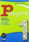 Pitagora 1 + il mio quaderno di matematica 1