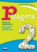 Pitagora 2 + il mio quaderno di matematica 2
