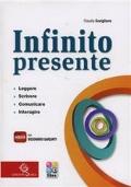 Infinito Presente. Leggere, Scrivere, Comunicare, Interagire. Con eBook e Dizionario Garzanti.