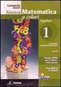Nuova matematica a colori. Ediz. Verde. ALGEBRA 1 + CD-Rom + Prove Invalsi + Quaderno di Recupero. Per il biennio delle Scuole superiori. Con CD-ROM