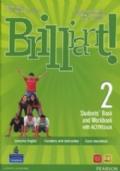 Brilliant! 2. Student's book-Workbook-Culture book. Con espansione online. Con DVD-ROM