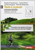 Testi e scenari. Essenziale. Vol. 5-6: Età del naturalismo e decadentismo-Il Novecento. Con espansione online. Per le Scuole superiori