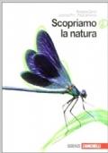 Scopriamo la natura. Con espansione online. Per la Scuola media: 2