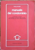 Manuale del condominio (III edizione)