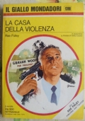 LA CASA DELLA VIOLENZA