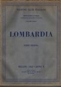 ATTRAVERSO L'ITALIA - LOMBARDIA - illustrazione delle regioni italiane - VOLUME III